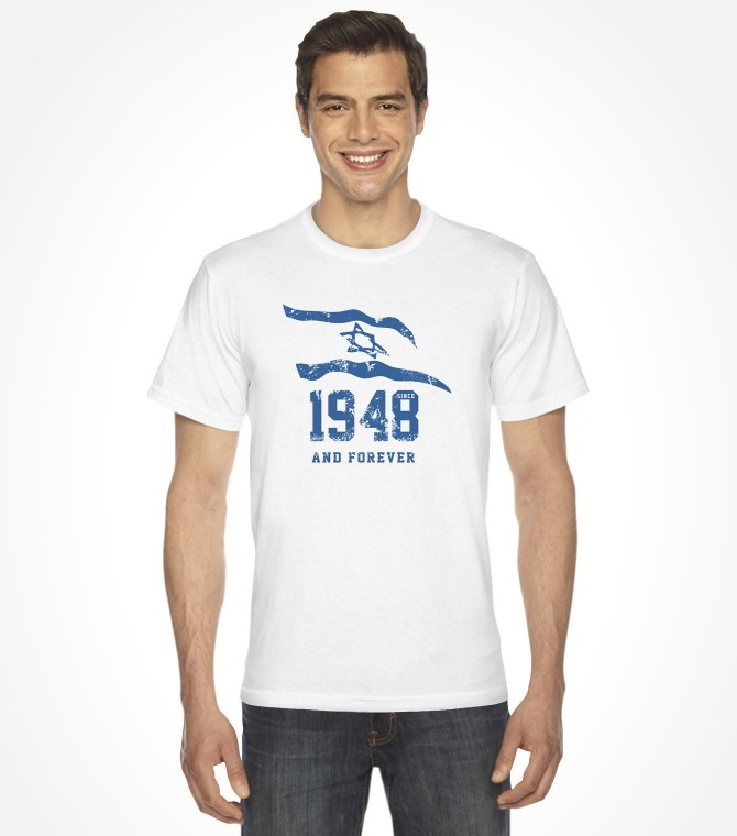 1948 and Forever - Israel Support Shirt