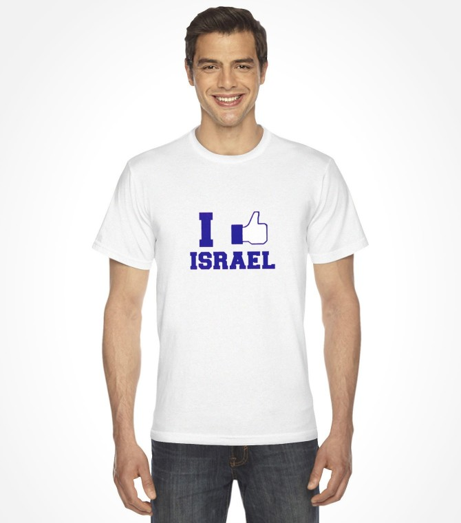 "Thumbs UP! I ""Like"" Israel Shirt"