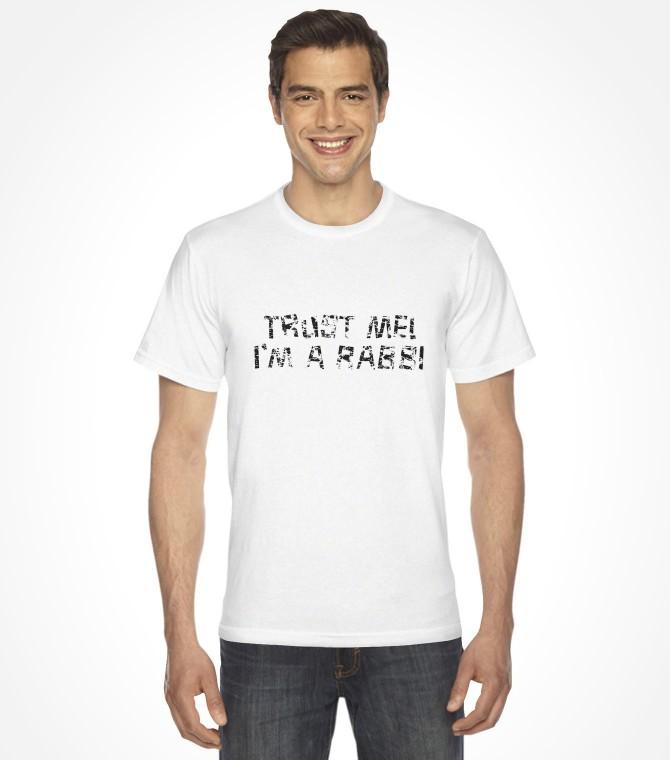 Trust Me I'm a Rabbi Funny Jewish Shirt
