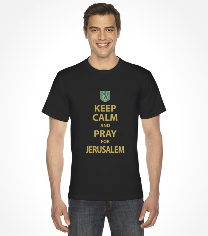 Keep Calm and Pray for Jerusalem Shirt