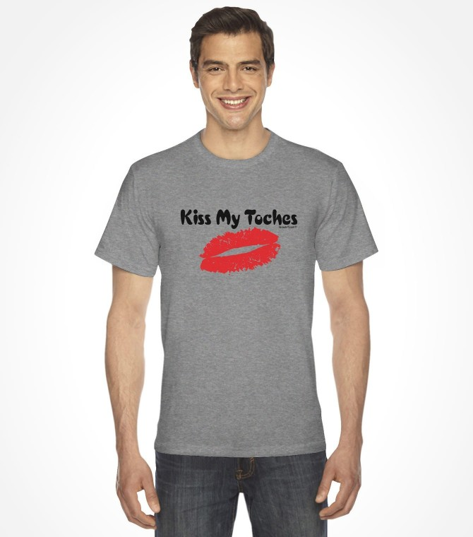 Kiss My Toches Funny Yiddish Shirt