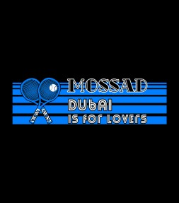 Dubai is for Lovers Mossad Shirt