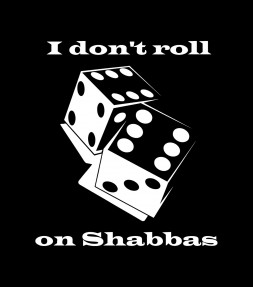 I Don't Roll on Shabbas Funny Jewish Shirt