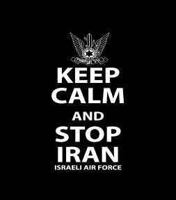 Keep Calm and Stop Iran - Israel Air Force Shirt