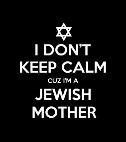 """I Don't Keep Calm cuz I'm a Jewish Mother"" Funny Jewish Shirt"
