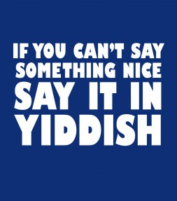 """Say It In Yiddish"" Funny Jewish Shirt"