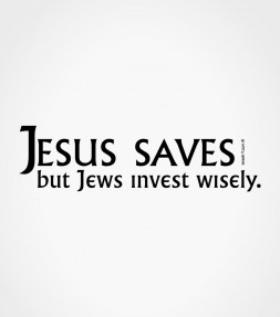 Jesus Saves but Jews Invest Wisely! Funny Jewish Shirt