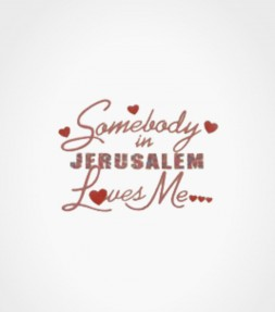 """Somebody in Jerusalem Loves Me"" Vintage Israel Shirt"