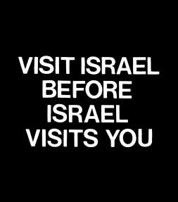 """Funny """"Visit Israel """" Shirt"""