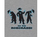 Do the RoboRabbi! Funny Jewish Shirt