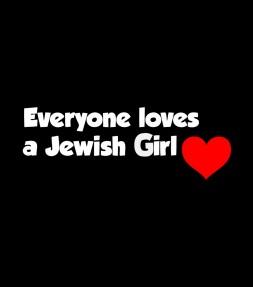 Everyone Loves a Jewish Girl Israel Shirt