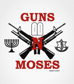 Guns n' Moses Israel IDF Shirt