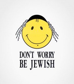 Don't Worry Be Jewish Funny Shirt
