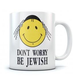 Don't Worry Be Jewish Funny Israel Coffee Mug