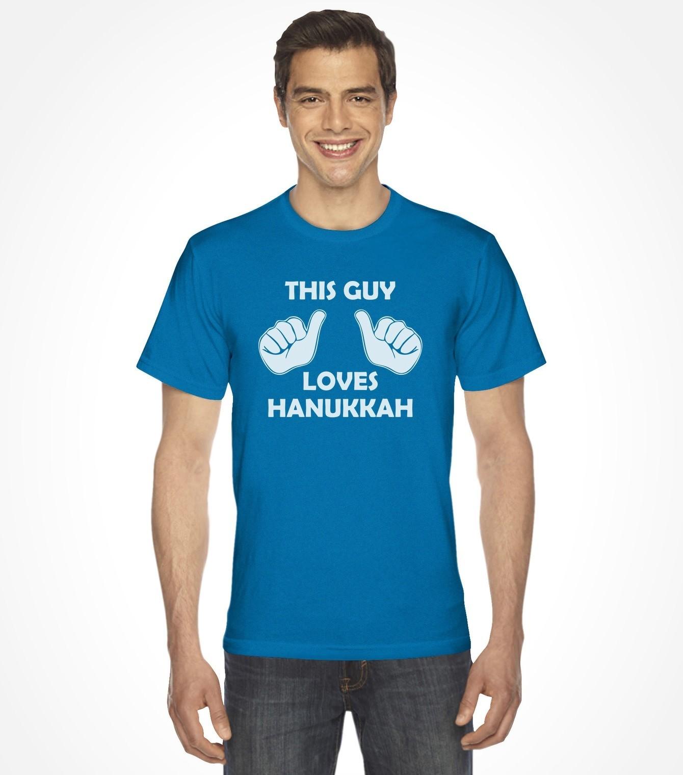4b626da1fd This Guy Loves Hanukkah Funny Jewish Shirt - Israeli-T