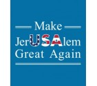Make Jerusalem Great Again Trump Israel Declaration