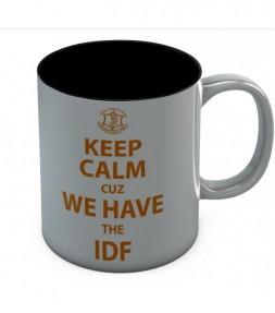 Keep Calm cuz We Have the IDF Mug